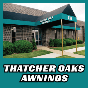 Thatcher Oaks Awnings